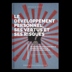 Le développement personnel, ses vertus et ses risques
